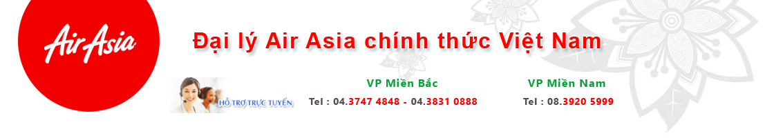 Air Asia | Đại lý Air Asia | Phòng vé Air Asia chính thức Việt Nam